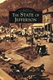 img - for State of Jefferson, The (CA) (Images of America) book / textbook / text book