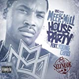 House Party (Feat. Young Chris) [Explicit]