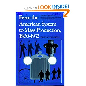 Amazon.com: From the American System to Mass Production, 1800-1932 ...