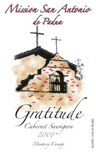 2008 Mission San Antonio Gratitude Cabernet Sauvignon 750 Ml