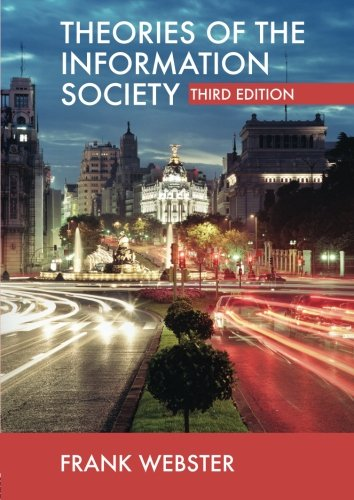 Theories of the Information Society (International...