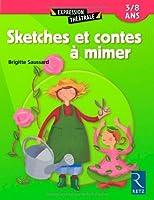 Sketches et contes à mimer