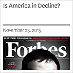 Is America in Decline? | Rich Karlgaard