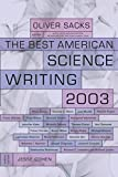 The Best American Science Writing 2003 (Best American Science Writing (Paperback))