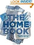 House Beautiful The Home Book: Creati...