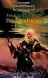 Die Tochter des Magiers - Die Legende von Elminster 5 - Ed Greenwood, Marcel Bieger