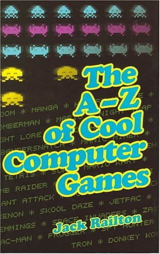 The A to Z of Classic Computer Games