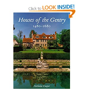Houses of the Gentry 1480-1680 (Paul Mellon Centre for Studies in Britis) Nicholas Cooper