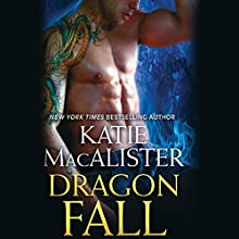 Dragon Fall (       UNABRIDGED) by Katie MacAlister Narrated by Tavia Gilbert