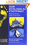 Our Ecological Footprint: Reducing Hu...