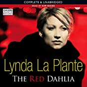 The Red Dahlia | [Lynda La Plante]