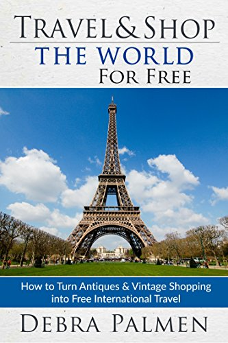 Travel & Shop The World For Free by Debra Palmen ebook deal