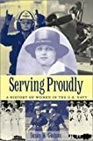 Serving Proudly: A History of Women in the U.S. Navy