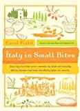 Italy in Small Bites (0060722797) by Carol Field