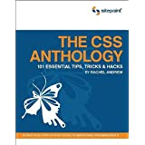The CSS Anthology: 101 Essential Tips, Tricks, and Hacks ~ Rachel Andrew