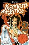 Shaman King, tome 2 : Un Shaman bien d�rangeant par Takei