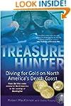 Treasure Hunter: Diving for Gold on N...