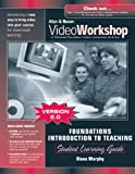 VideoWorkshop for Foundations/Introduction to Teaching: Student Learning Guide with CD-ROM (2nd Edition) (0205458351) by Murphy, Diana