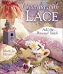 Creating With Lace: Add the Personal...