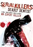 echange, troc Serial Killers - Deadly Dentist [Import anglais]
