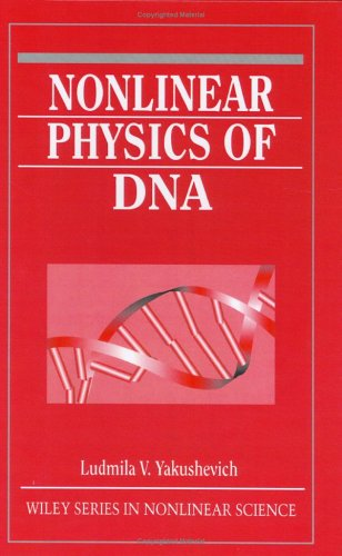 Nonlinear Physics Of Dna