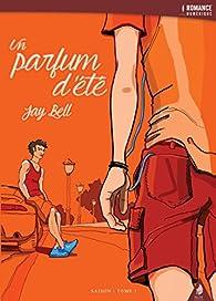 Un parfum d\'été par Jay Bell