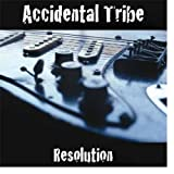 Accidental Tribe - Resolution