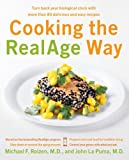 Cooking the RealAge Way: Turn Back Your Biological Clock with More Than 80 Delicious and Easy Recipes (0060009365) by Roizen, Michael F.