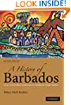 A History of Barbados: From Amerindia...