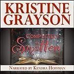 Completely Smitten | Kristine Grayson