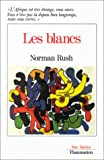 Les Blancs (2080660047) by Norman Rush