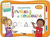 Livres-ardoises - Mes premi�res formes et couleurs + 1 feutre 2 couleurs