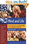 Mind and Life: Discussions with the D...