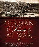 img - for German Saints at War book / textbook / text book