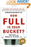 How Full Is Your Bucket?: Expanded An...