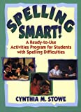 img - for Spelling Smart!: A Ready-to-Use Activities Program for Students with Spelling Difficulties book / textbook / text book