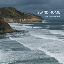 Island Home (       UNABRIDGED) by Sally Hull Narrated by Betsie Bush