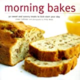 img - for Morning Bakes: 30 Sweet and Savory Treats to Kick-Start Your Day (Ryland, Peters and Small Little Gift Books) book / textbook / text book