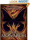 The Monarch (Anne Serafini Mystery Book 1)