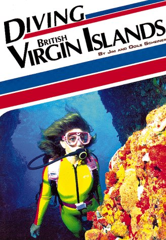 Diving British Virgin Islands (Aqua Quest Diving Series)