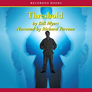 Threshold: Fire of Heaven Trilogy, Book 2 | [Bill Myers]