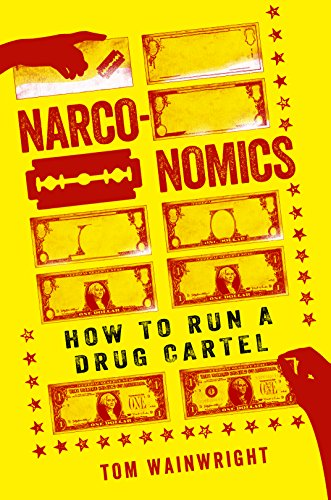 Read book narconomics how to run a drug cartel ztn book pdf download best book narconomics how to run a drug cartel malvernweather Gallery