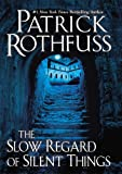 The Slow Regard of Silent Things (Kingkiller Chronicles)