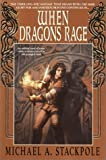 When Dragons Rage (The Dragoncrown War Cycle, Book 2) (0553379208) by Stackpole, Michael A.