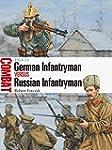 German Infantryman vs Russian Infantr...
