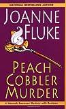 Peach Cobbler Murder (Hannah Swensen Mysteries) (0758201559) by Fluke, Joanne