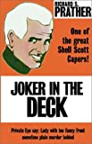 Joker In the Deck (0759226229) by Prather, Richard S.