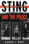 Sting and the Police: Walking in Thei...