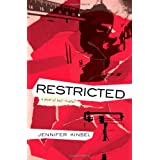 Restricted: A novel of half-truths ~ Jennifer Kinsel