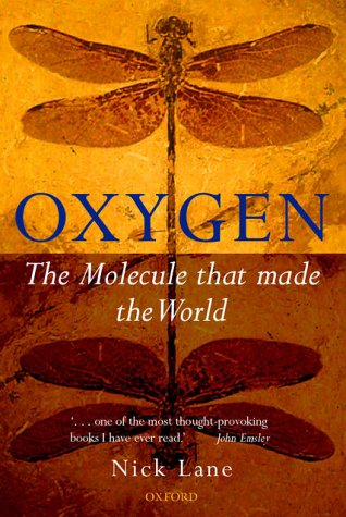 Oxygen: The Molecule that Made the World: Nick Lane: 9780198508038: Amazon.com: Books